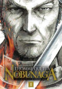 Couverture du tome 1 de L'homme qui tua Nobunaga chez Delcourt Tonkam