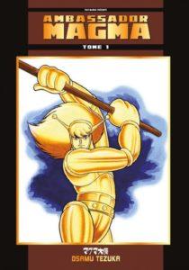 Couverture du tome 1 de Ambasador Magma chez Fuji Manga