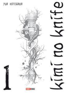 Couverture du tome 1 de Kimi no Knife chez Panini manga