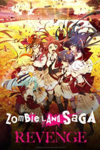 Affiche de Zombieland Saga Revenge sur Crunchyroll