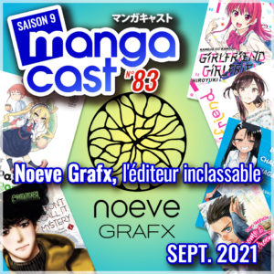 Cartouche du Mangacast n°83 sur Noeve Grafx